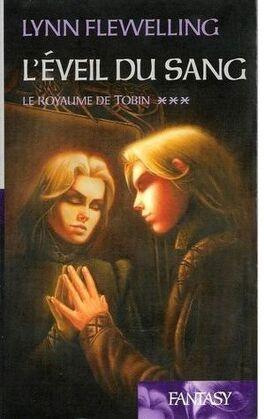 Couverture du livre : Le Royaume de Tobin, Tome 3 : L'Éveil du sang