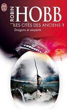 Les Cités des Anciens, Tome 1 : Dragons et serpents