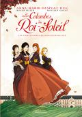 Les colombes du Roi-Soleil, Tome 1 : Les comédiennes de monsieur Racine (BD)