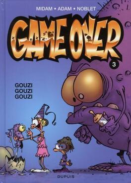 Couverture du livre : Game Over, Tome 3 : Gouzi gouzi gouzi