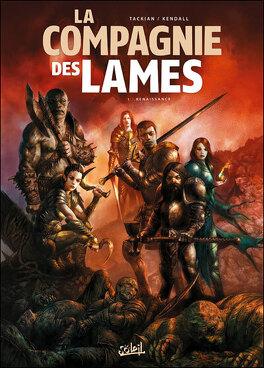Couverture du livre : La Compagnie des Lames, tome 1 : Renaissance