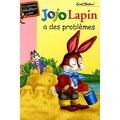 Jojo Lapin a des problèmes