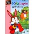 Jojo Lapin contre Frère Ours