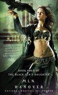 La Fille du Soleil Noir, Tome 4 : Killing Rites