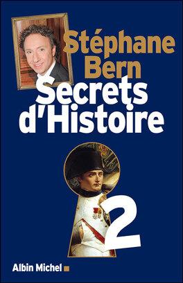 Couverture du livre : Secrets d'Histoire, Tome 2