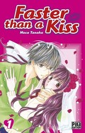Faster than a kiss, Tome 1