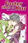 couverture Faster than a kiss, Tome 1