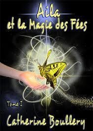Couverture du livre : Aila et la magie des fées