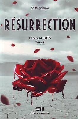 Couverture du livre : Les Maudits, Tome 1 : Résurrection