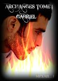 Archanges, tome 1 : Gabriel