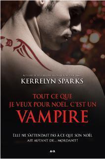 Couverture du livre : Histoires de vampires, Tome 5 : Tout ce que je veux pour Noël, c'est un vampire