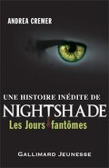 Nightshade, Tome 0.5 : Les Jours Fantômes