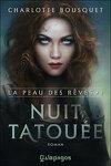 couverture La Peau des Rêves, Tome 1 : Nuit Tatouée