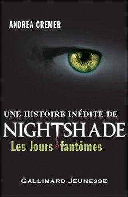 Couverture du livre : Nightshade, Tome 0.5 : Les Jours Fantômes