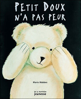Couverture du livre : Petit Doux n'a pas peur