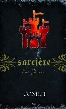 Couverture du livre : Sorcière, Tome 9 : Conflit