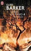Livres de sang, tome 4 : Apocalypses