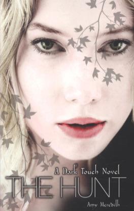 Couverture du livre : Dark Touch, tome 2 : The Hunt