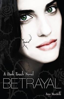 Couverture du livre : Dark Touch, tome 4 : Betrayal