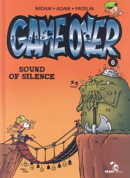 Couverture du livre : Game Over, Tome 6 : Sound of Silence