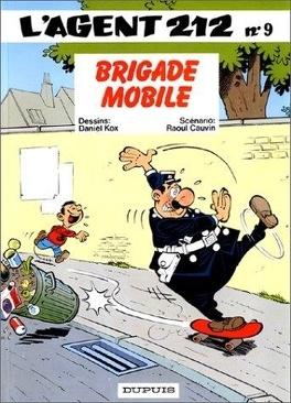 Couverture du livre : L'Agent 212, Tome 9 : Brigade mobile