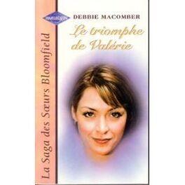Couverture du livre : La saga des soeurs Bloomfield, tome 1 : Le triomphe de Valérie