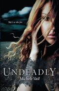 The Reaper Diaries, Tome 1 : Undeadly