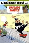 couverture L'Agent 212, Tome 9 : Brigade mobile