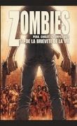 Zombies, Tome 2 : De la brièveté de la vie