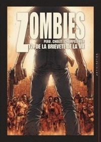 Couverture du livre : Zombies, Tome 2 : De la brièveté de la vie