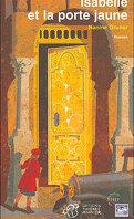 Isabelle et la porte jaune