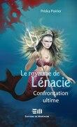 Le Royaume de Lénacie, Tome 5 : Confrontation Ultime