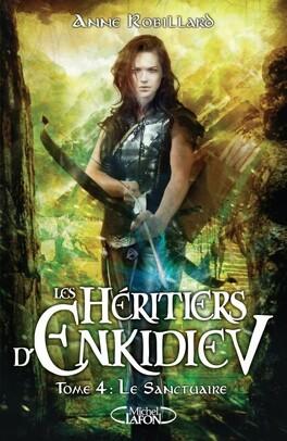 Couverture du livre : Les Héritiers d'Enkidiev, Tome 4 : Le Sanctuaire