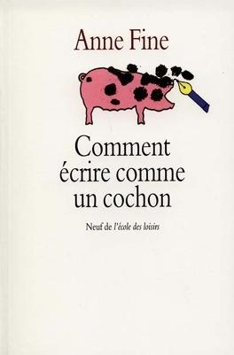 Couverture du livre : Comment écrire comme un cochon
