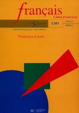 Francais Cm1 Cycle 3 Niveau 1 Production D Ecrits