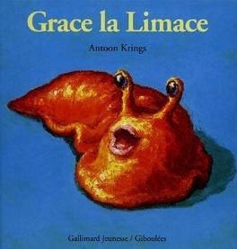 Couverture du livre : Grace la limace