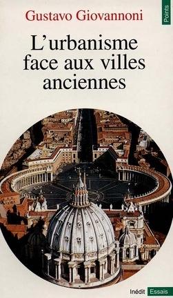 Couverture du livre : L'urbanisme face aux villes anciennes