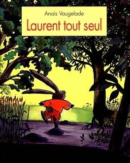 Couverture du livre : Laurent tout seul