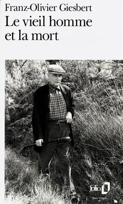 Couverture du livre : Le vieil homme et la mort