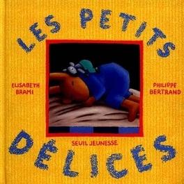 Couverture du livre : Les petits délices