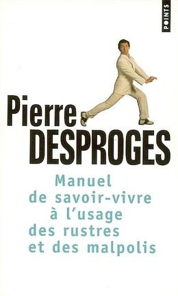 Couverture du livre : Manuel de savoir-vivre à l'usage des rustres et des malpolis