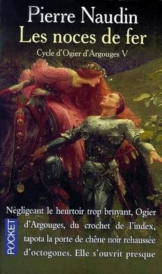 Couverture de Le Cycle d'Ogier d'Argouges, Tome 5 : Les Noces de fer