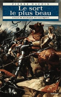 Couverture de Le cycle de Richard de Clairbois - Tome 4 - Le sort le plus beau
