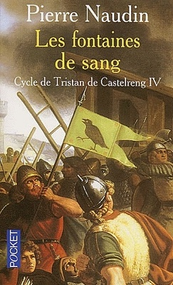 Couverture de Le cycle de Tristan de Castelreng - Tome 4 - Les fontaines de sang