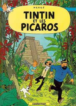 Couverture du livre : Les Aventures de Tintin, Tome 23 : Tintin et les Picaros