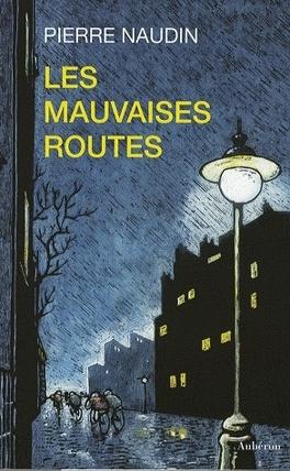 Couverture du livre : Les mauvaises routes