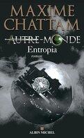 Autre-Monde, Tome 4 : Entropia