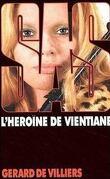 SAS, Tome 28 : L'Héroïne de Vientiane