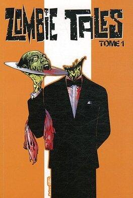 Couverture du livre : Zombie Tales, Tome 1