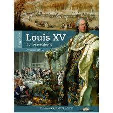 Couverture du livre : Louis XV,Le roi Pacifique